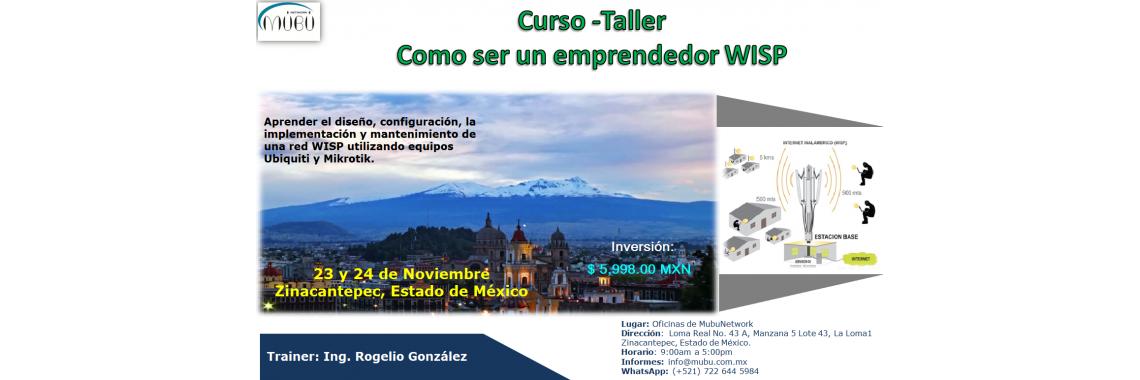 """Curso-Taller: """"Como ser un emprendedor WISP-Toluca"""""""