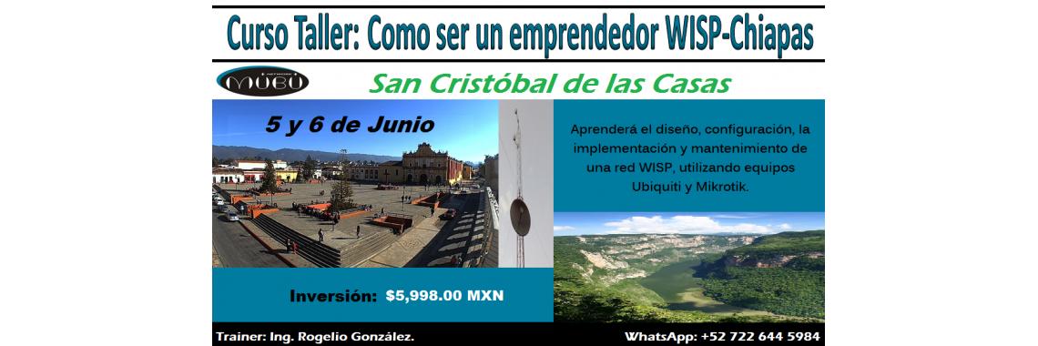 """Curso-Taller: """"Como ser un emprendedor WISP-Chiapas"""""""