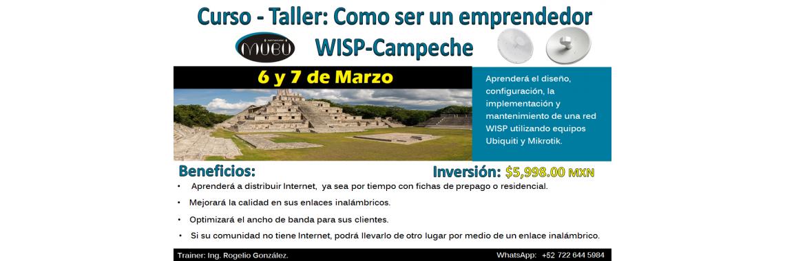 "Curso: ""Como ser un emprendedor WISP-Campeche"""
