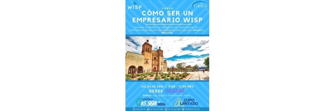 "Curso: ""Como ser un emprendedor WISP-Oaxaca"""