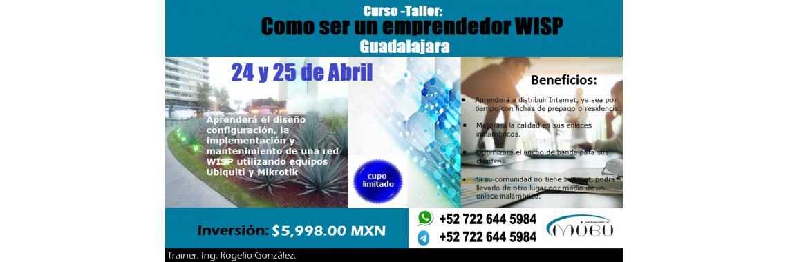 """""""Como ser un emprendedor WISP-Guadalajara"""""""