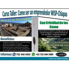 """Curso-Taller:""""Como ser un emprendedor WISP-Chiapas"""""""