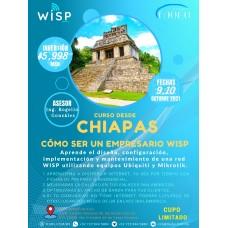 """Curso-Taller:""""Cómo ser un empresario WISP"""" Chiapas"""