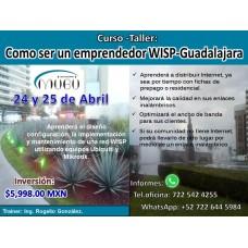 """Curso-Taller: """"Como ser un emprendedor WISP-Guadalajara"""""""