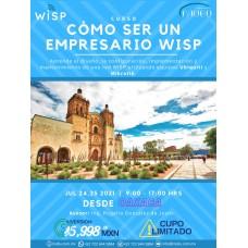 """Curso-Taller: """"Cómo ser un empresario WISP"""" Oaxaca"""