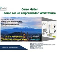 """Curso - Taller: """"Como ser un emprendedor WISP-Toluca"""""""