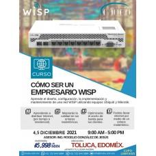 """Curso - Taller: """"Cómo ser un empresario WISP"""" Toluca"""